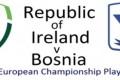 Ireland v Bosnia Soccer Game